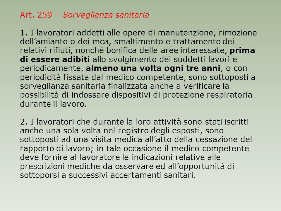 Art. 259 – Sorveglianza sanitaria 1