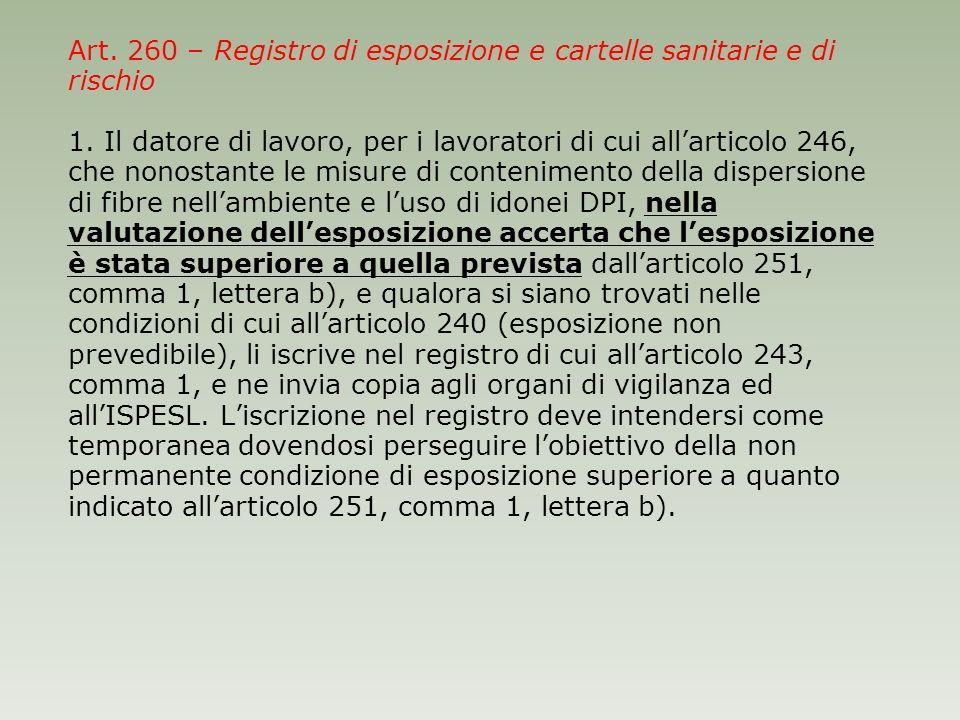 Art. 260 – Registro di esposizione e cartelle sanitarie e di rischio 1