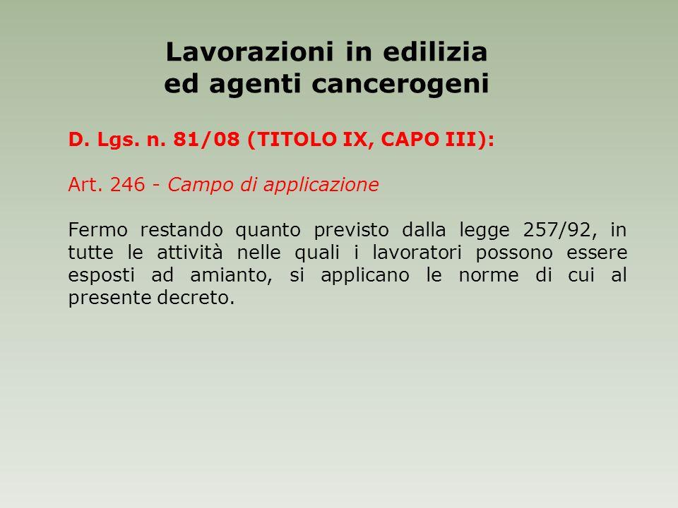 Lavorazioni in edilizia ed agenti cancerogeni