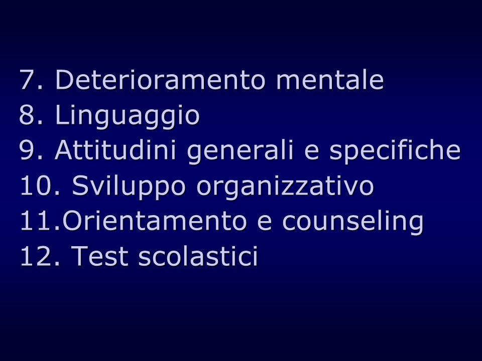 7. Deterioramento mentale