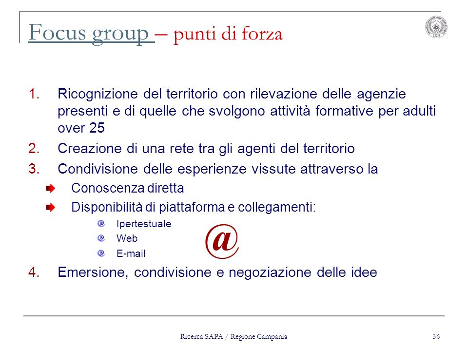 Focus group – punti di forza