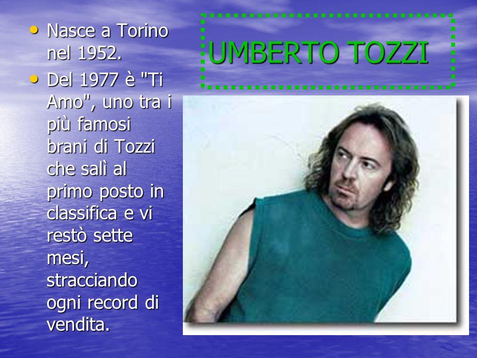 UMBERTO TOZZI Nasce a Torino nel 1952.