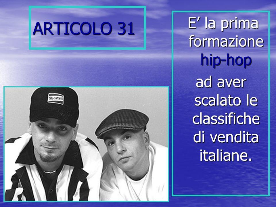 ARTICOLO 31 E' la prima formazione hip-hop