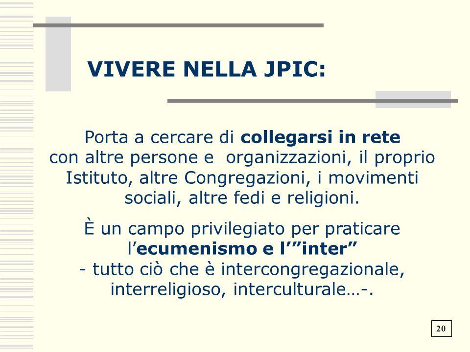 VIVERE NELLA JPIC: