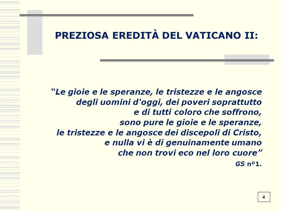 PREZIOSA EREDITÀ DEL VATICANO II: