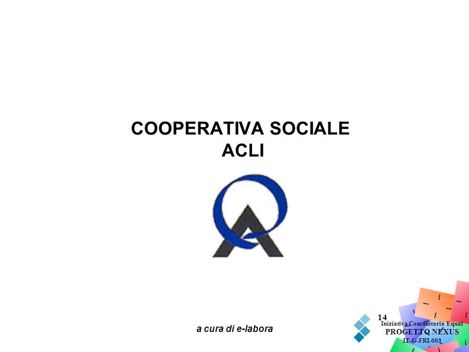 COOPERATIVA SOCIALE ACLI