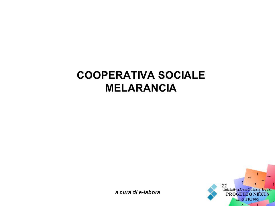 COOPERATIVA SOCIALE MELARANCIA