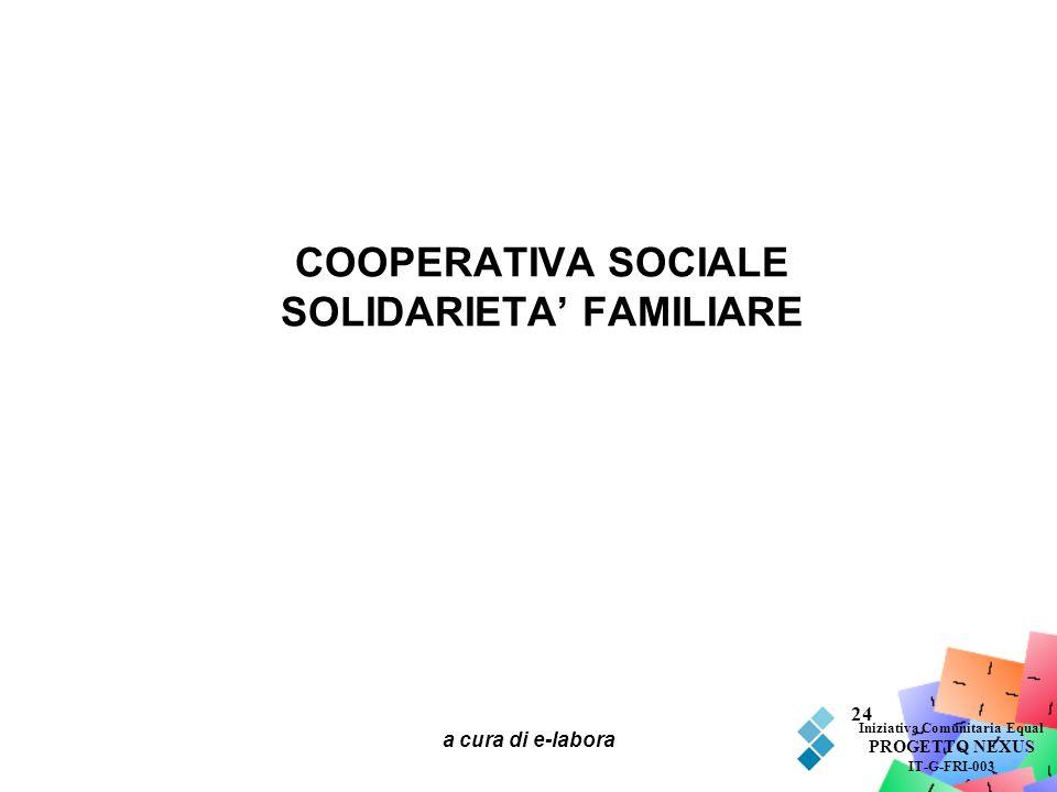 COOPERATIVA SOCIALE SOLIDARIETA' FAMILIARE