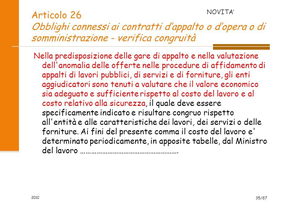 NOVITA' Articolo 26 Obblighi connessi ai contratti d'appalto o d'opera o di somministrazione - verifica congruità.