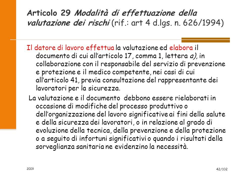Articolo 29 Modalità di effettuazione della valutazione dei rischi (rif.: art 4 d.lgs. n. 626/1994)