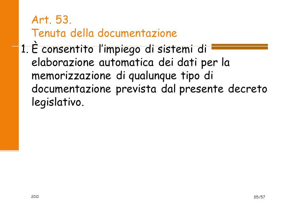 Art. 53. Tenuta della documentazione