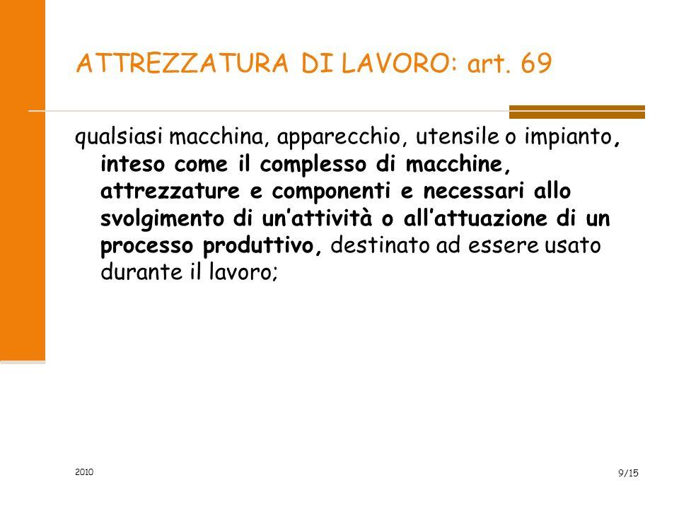ATTREZZATURA DI LAVORO: art. 69