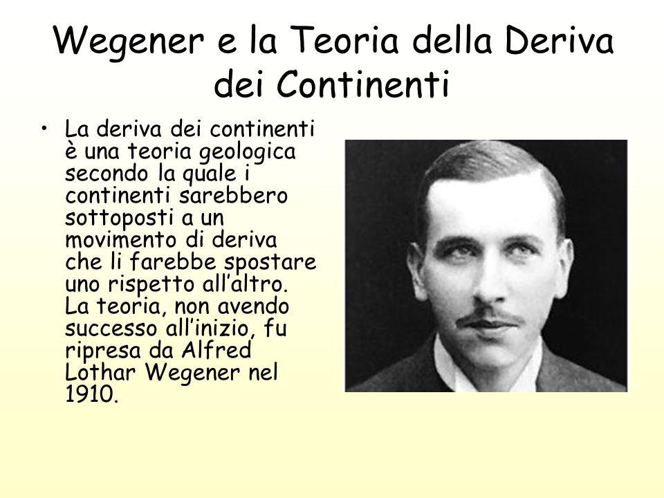 Wegener e la Teoria della Deriva dei Continenti
