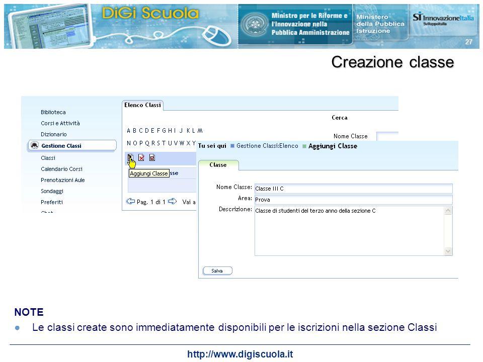 Creazione classe NOTE. Le classi create sono immediatamente disponibili per le iscrizioni nella sezione Classi.