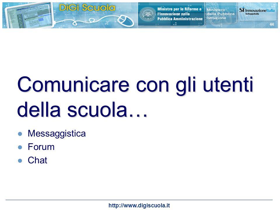 Comunicare con gli utenti della scuola…