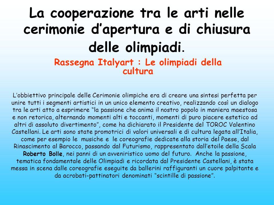 Rassegna Italyart : Le olimpiadi della cultura