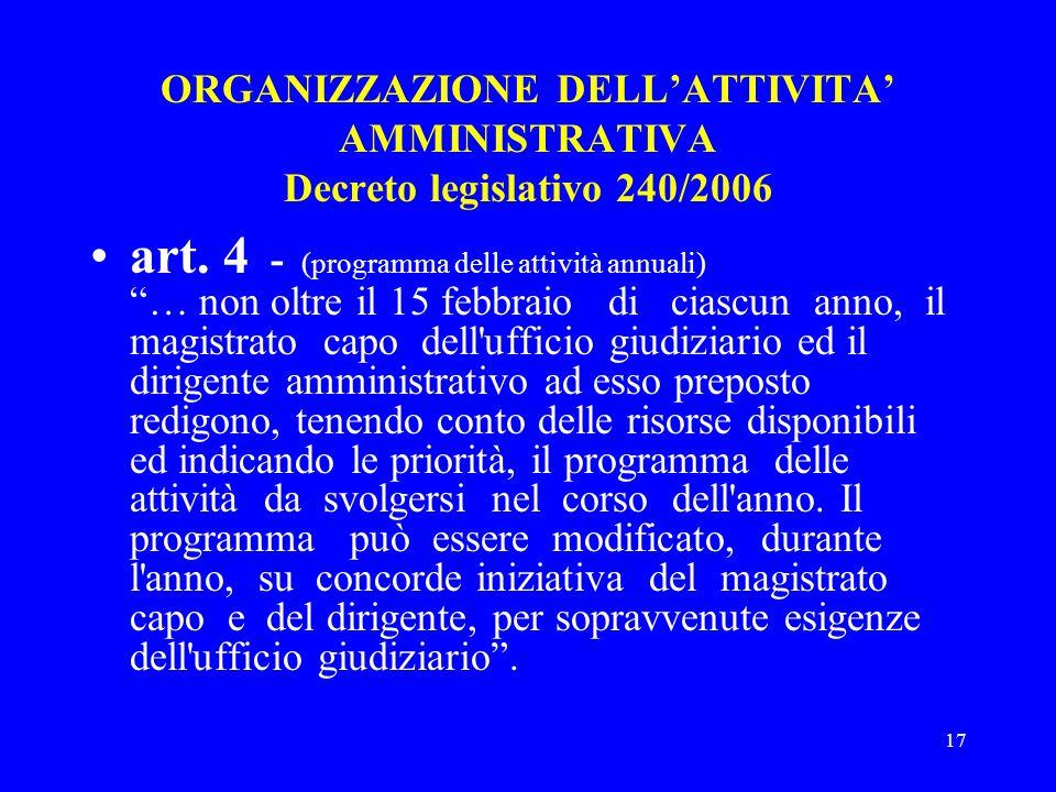 ORGANIZZAZIONE DELL'ATTIVITA' AMMINISTRATIVA Decreto legislativo 240/2006