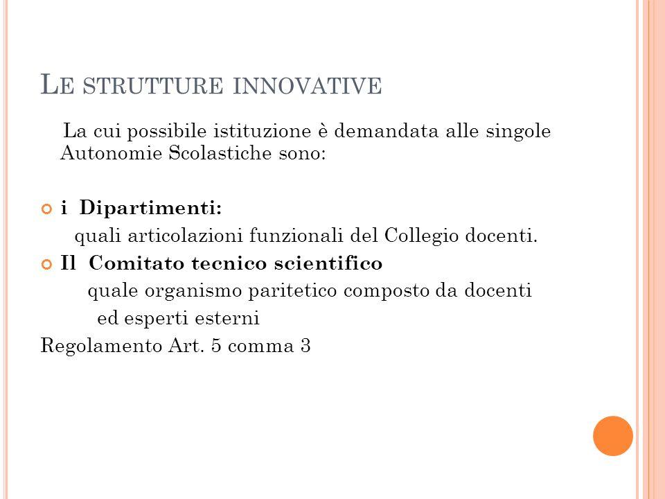 Le strutture innovative