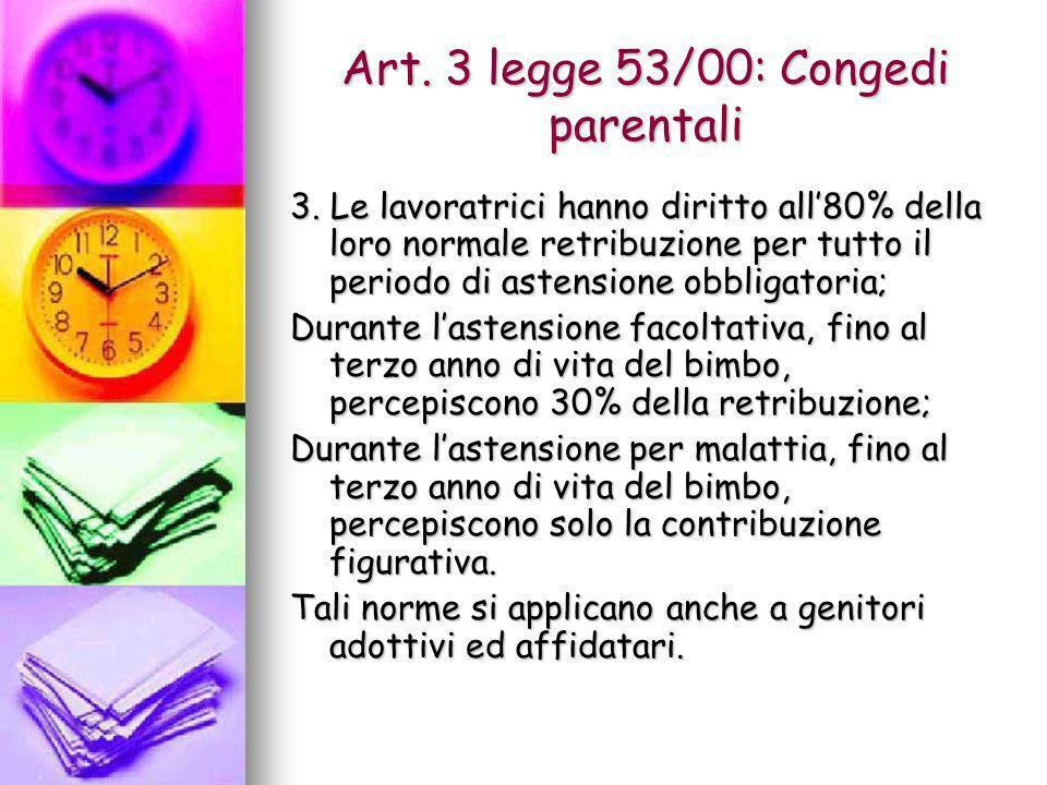 Art. 3 legge 53/00: Congedi parentali