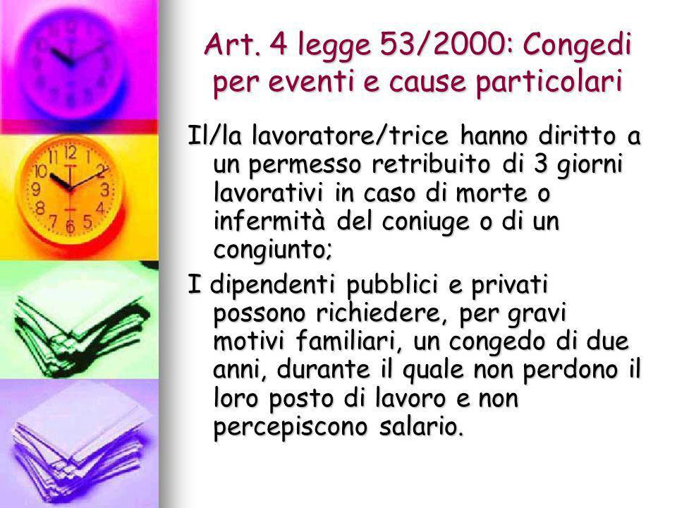 Art. 4 legge 53/2000: Congedi per eventi e cause particolari