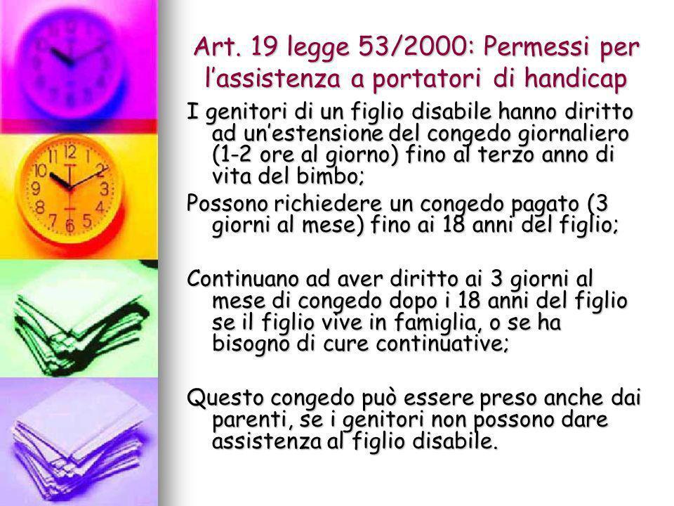 Art. 19 legge 53/2000: Permessi per l'assistenza a portatori di handicap