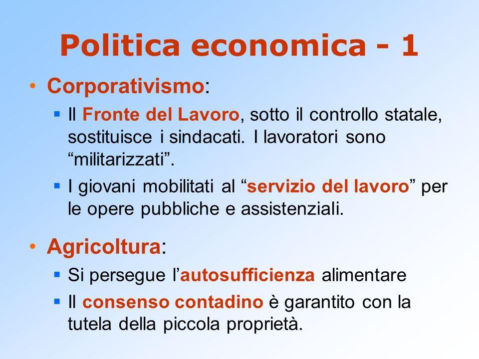 Politica economica - 1 Corporativismo: Agricoltura: