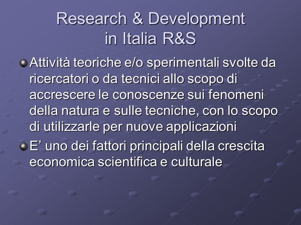 Research & Development in Italia R&S