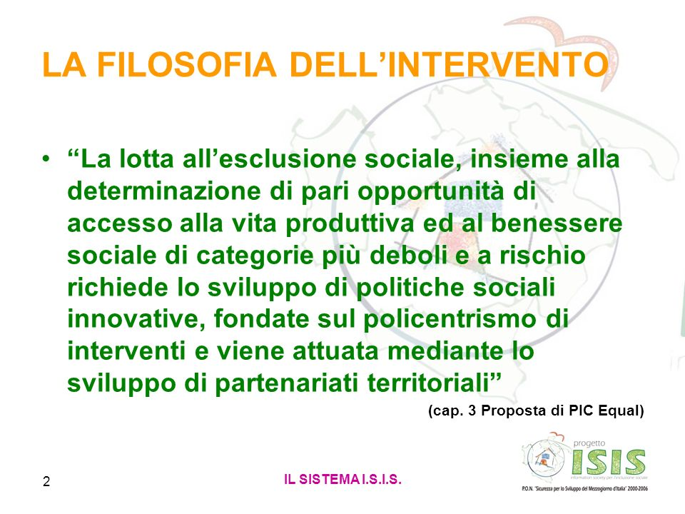LA FILOSOFIA DELL'INTERVENTO