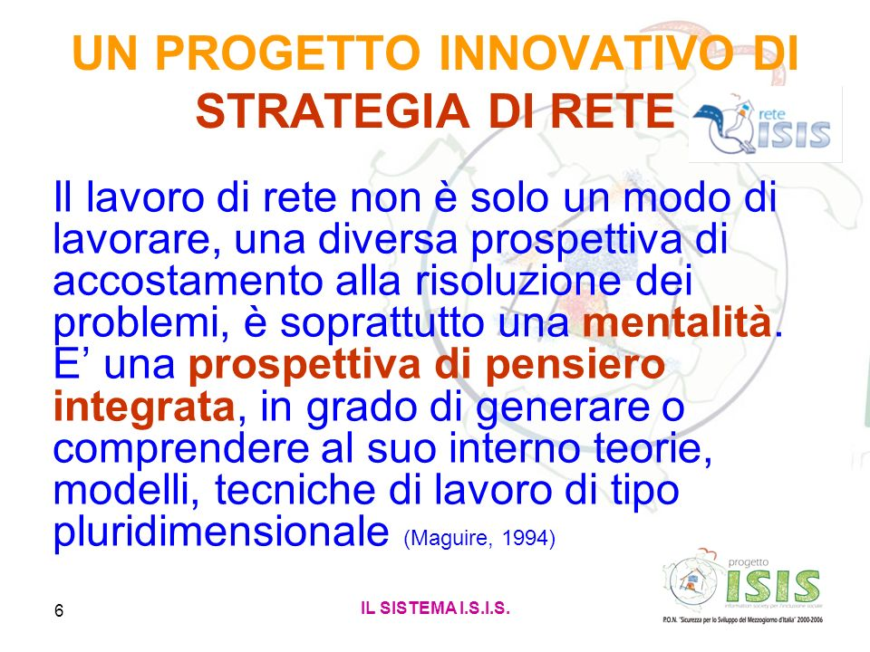 UN PROGETTO INNOVATIVO DI STRATEGIA DI RETE