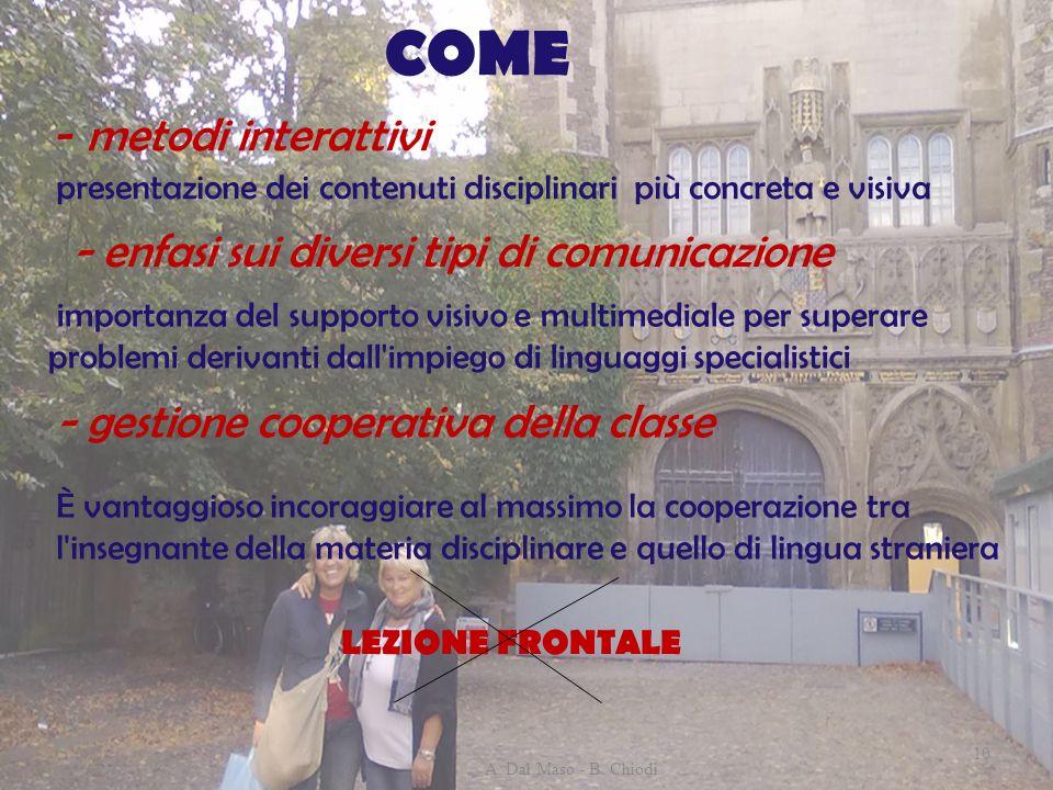 COME - metodi interattivi - enfasi sui diversi tipi di comunicazione