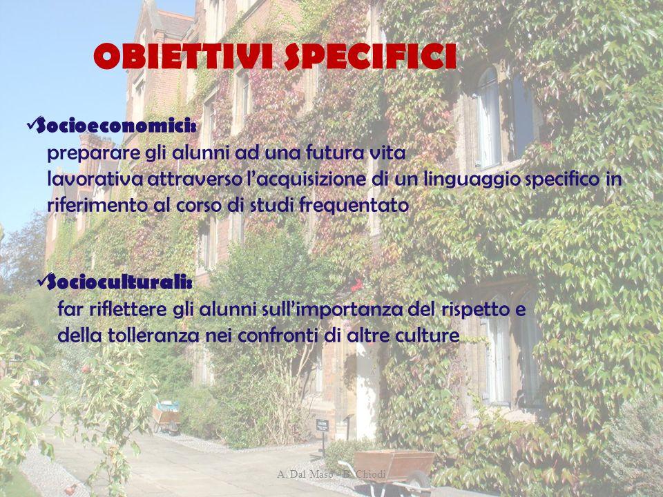 OBIETTIVI SPECIFICI Socioeconomici: