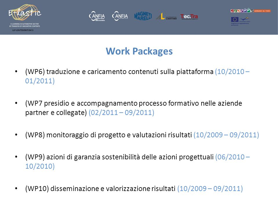Work Packages (WP6) traduzione e caricamento contenuti sulla piattaforma (10/2010 – 01/2011)