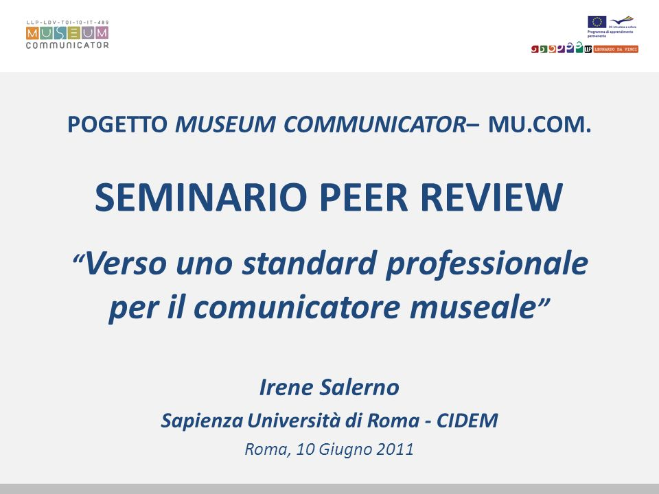 POGETTO MUSEUM COMMUNICATOR– MU.COM. SEMINARIO PEER REVIEW