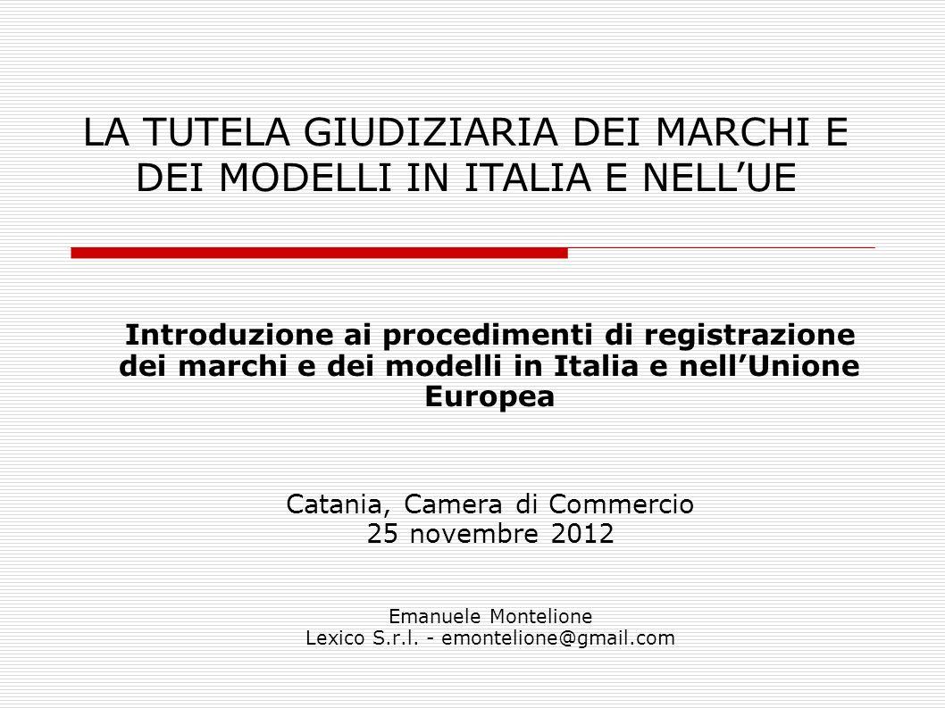 LA TUTELA GIUDIZIARIA DEI MARCHI E DEI MODELLI IN ITALIA E NELL'UE