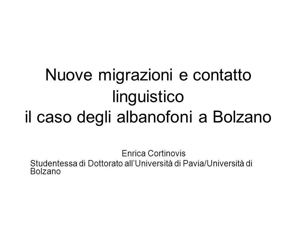 Nuove migrazioni e contatto linguistico il caso degli albanofoni a Bolzano