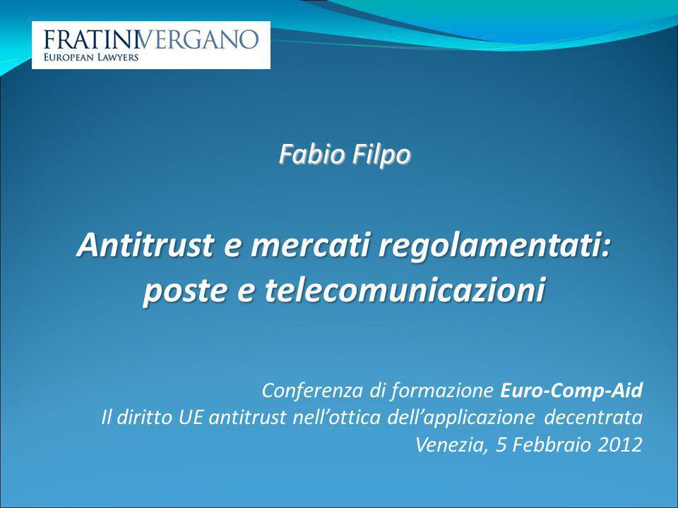 Antitrust e mercati regolamentati: poste e telecomunicazioni