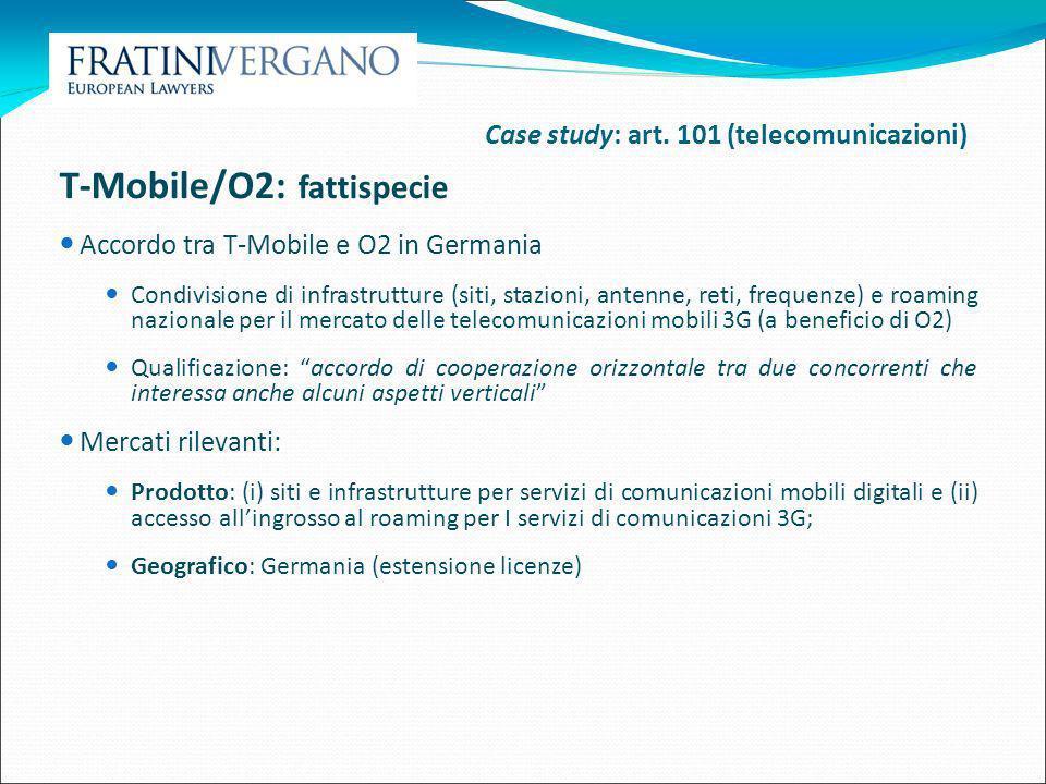 T-Mobile/O2: fattispecie