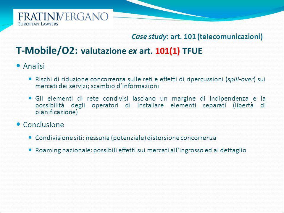 T-Mobile/O2: valutazione ex art. 101(1) TFUE