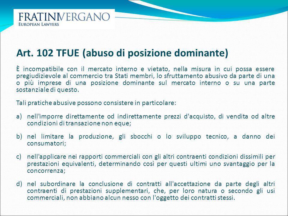 Art. 102 TFUE (abuso di posizione dominante)