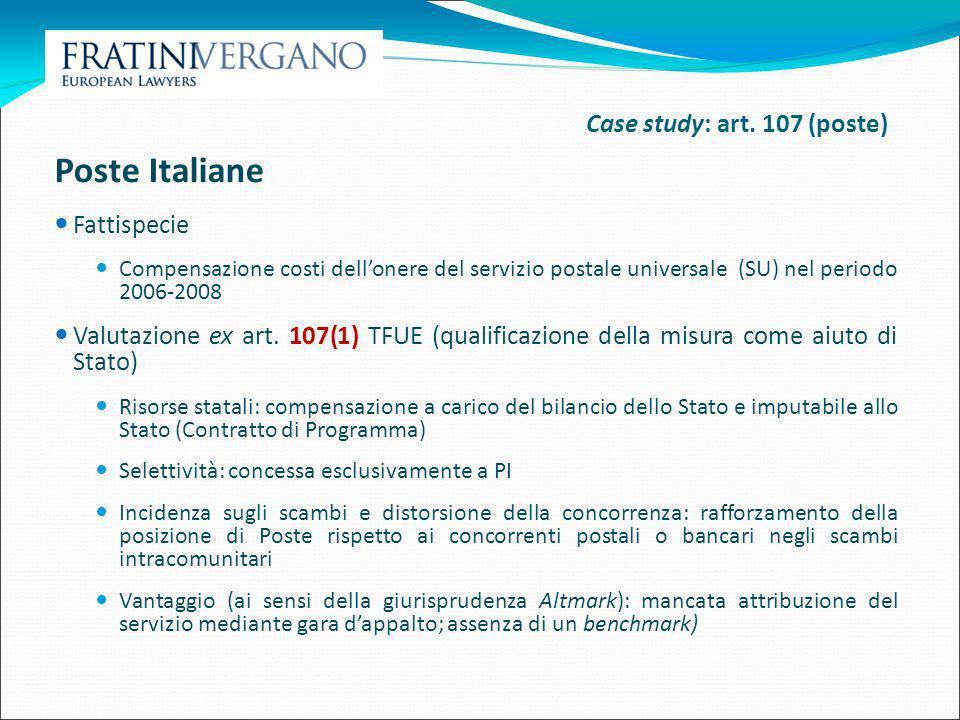 Poste Italiane Case study: art. 107 (poste) Fattispecie