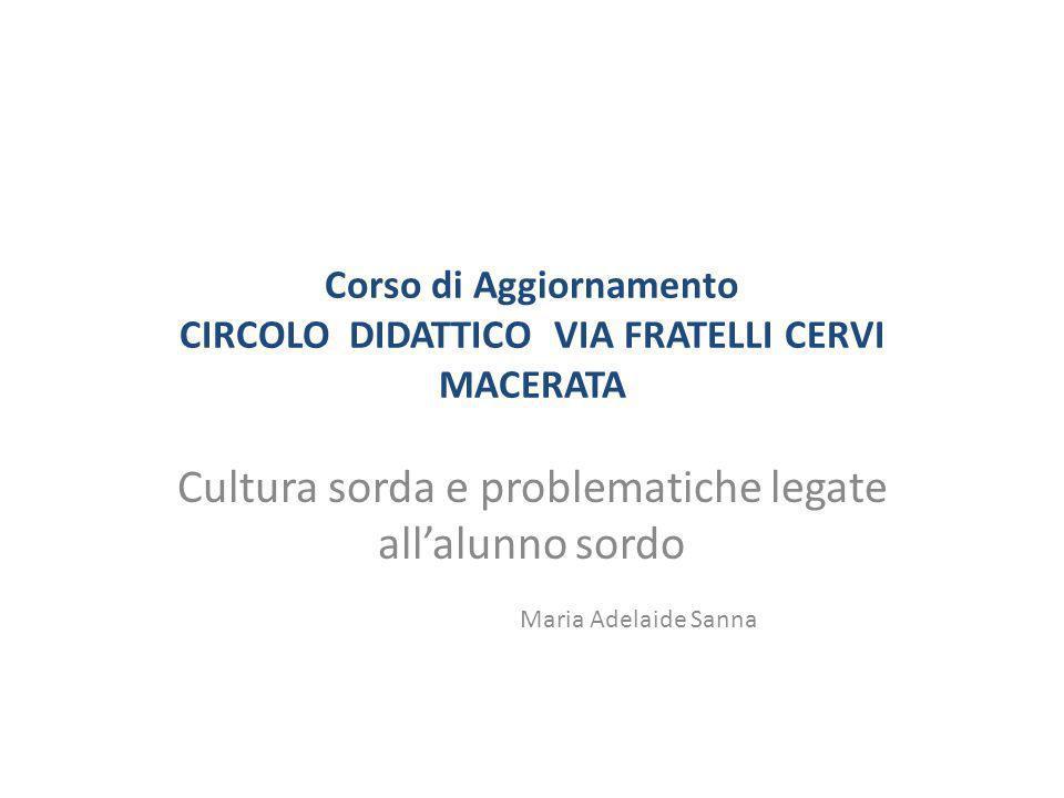 Corso di Aggiornamento CIRCOLO DIDATTICO VIA FRATELLI CERVI MACERATA
