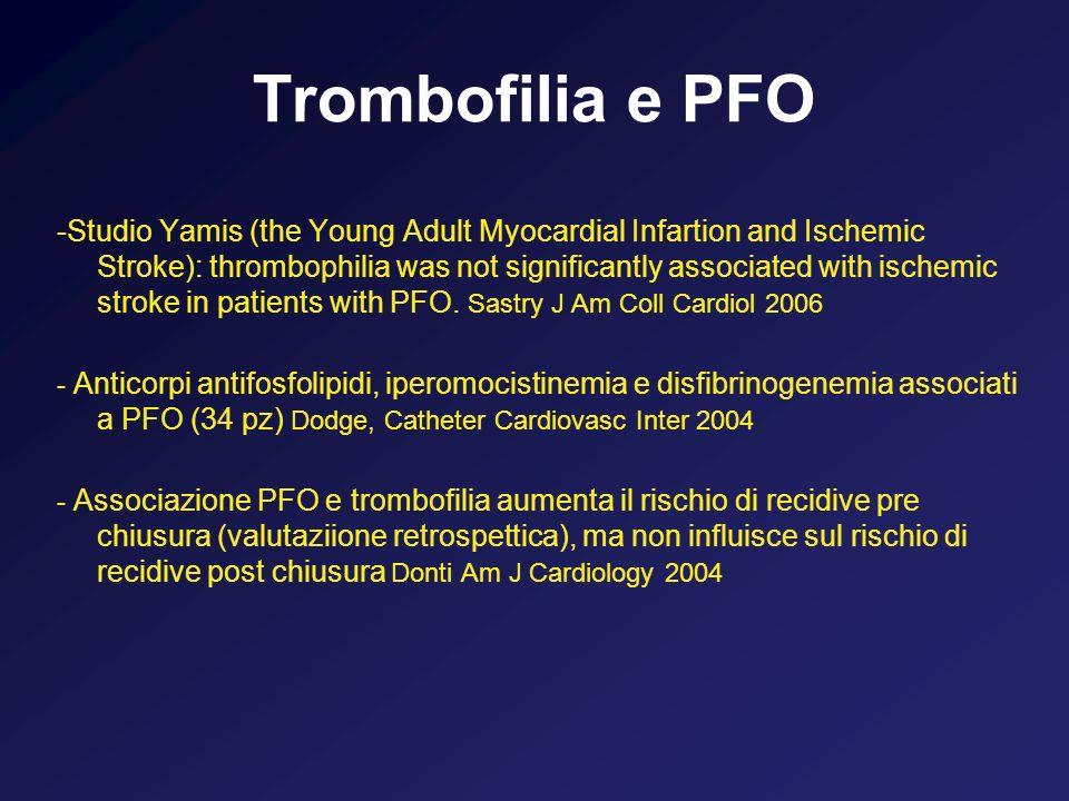 Trombofilia e PFO