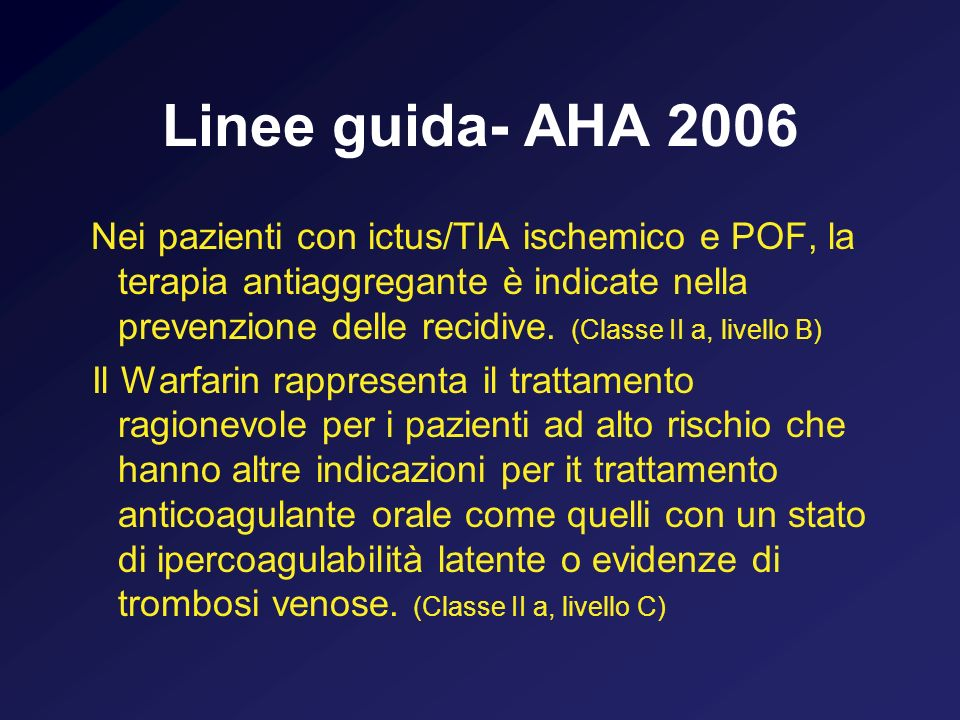 Linee guida- AHA 2006