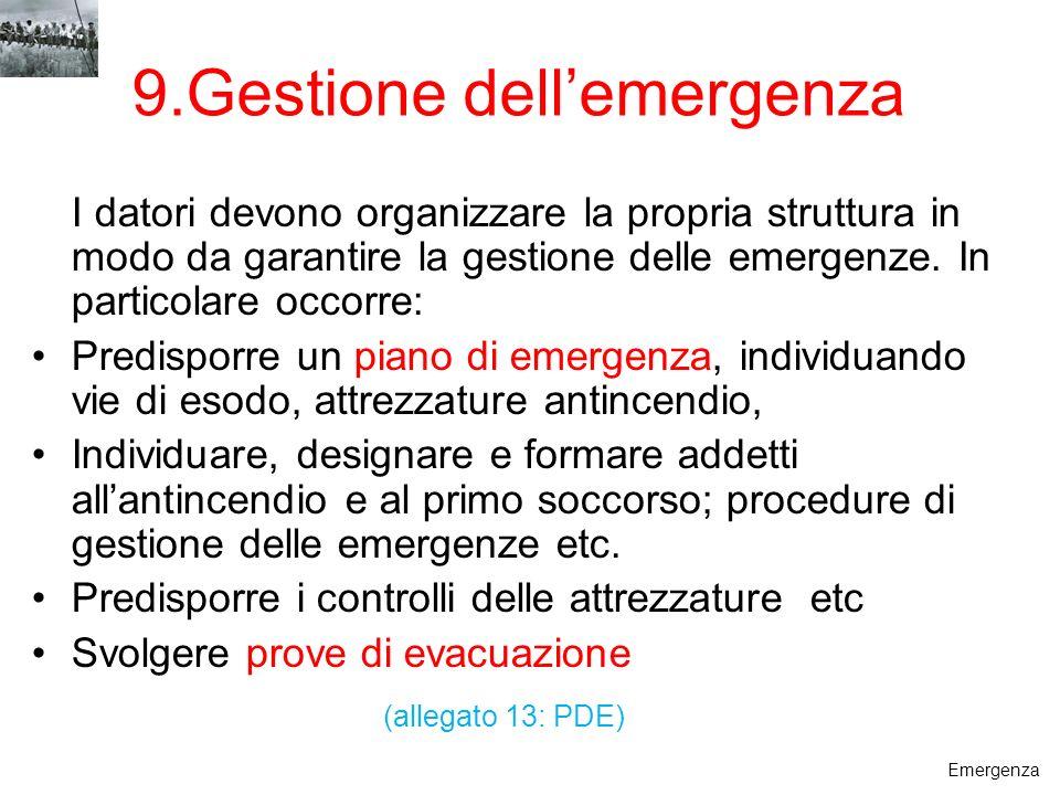 9.Gestione dell'emergenza