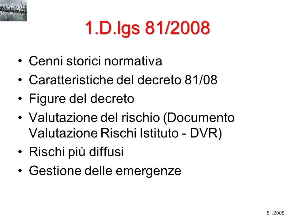1.D.lgs 81/2008 Cenni storici normativa