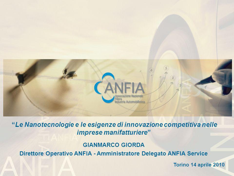 Direttore Operativo ANFIA - Amministratore Delegato ANFIA Service