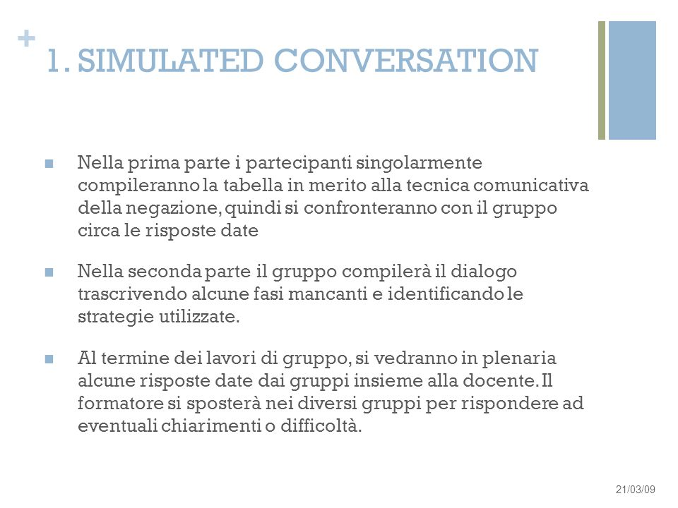 1. SIMULATED CONVERSATION