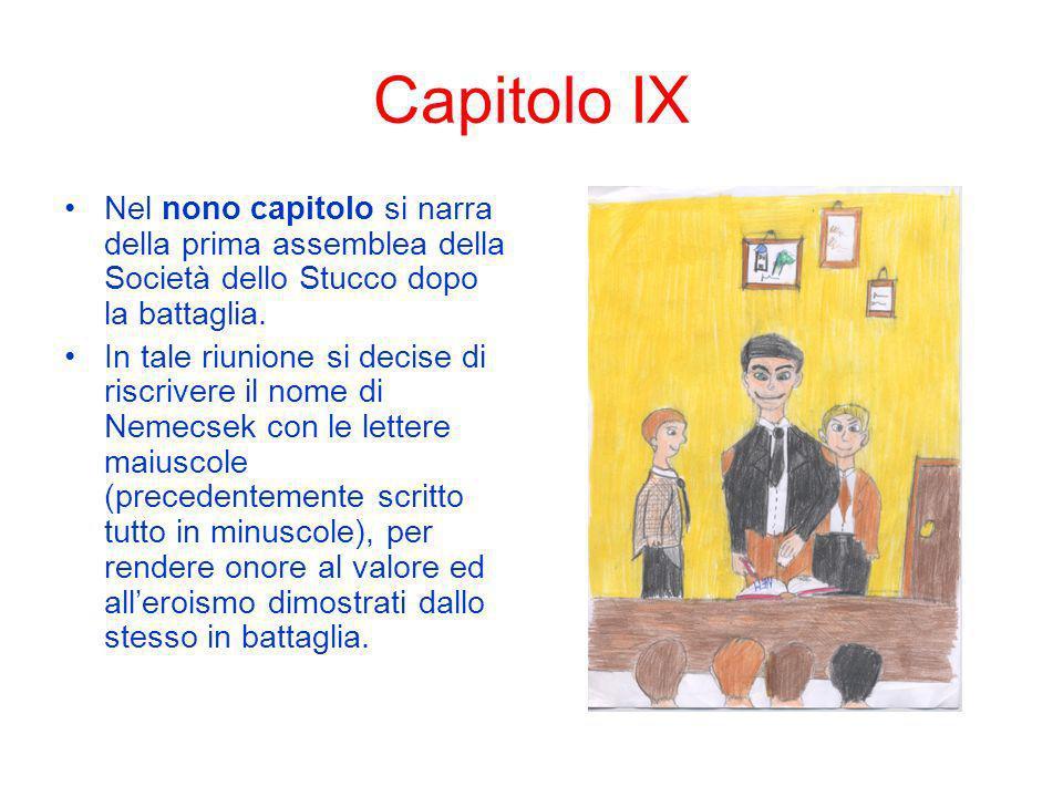 Capitolo IX Nel nono capitolo si narra della prima assemblea della Società dello Stucco dopo la battaglia.
