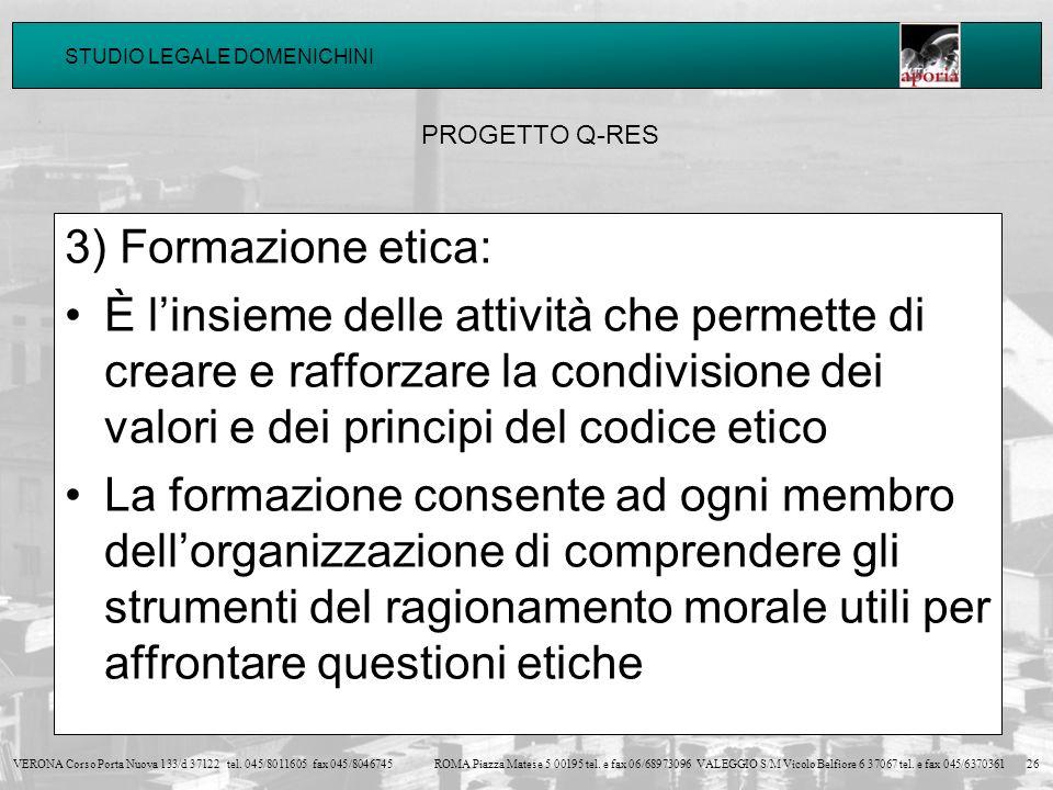 PROGETTO Q-RES3) Formazione etica: