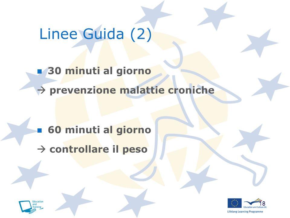 Linee Guida (2) 30 minuti al giorno  prevenzione malattie croniche